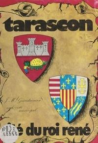 Jean-Marie Grandmaison et R. Corraze - Tarascon en Provence - Cité du roi René.