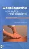 Jean-Marie Gueullette - L'ostéopathie, une autre médecine.