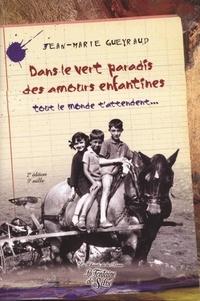 Jean-Marie Gueyraud - Dans le vert paradis des amours enfantines... - Tout le monde t'attendent....