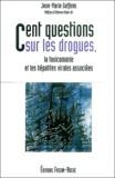 Jean-Marie Guffens - Cent questions sur les drogues, la toxicomanie et les hépatites virales associées.