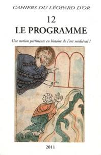 Jean-Marie Guillouët et Claudia Rabel - Le programme - Une notion pertinente en histoire de l'art médiéval ?.