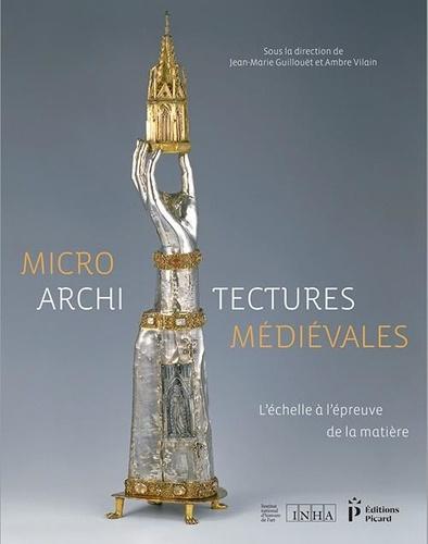 Microarchitectures médiévales. L'échelle à l'épreuve de la matière