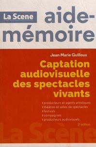 Jean-Marie Guilloux - Captation audiovisuelle des spectacles vivants.
