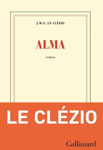 Jean-Marie-Gustave Le Clézio - Alma.