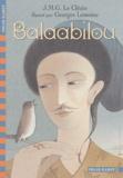 Jean-Marie-Gustave Le Clézio - Balaabilou.