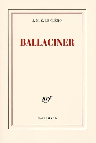 Jean-Marie-Gustave Le Clézio - Ballaciner.