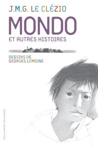Jean-Marie-Gustave Le Clézio - Mondo et autres histoires.