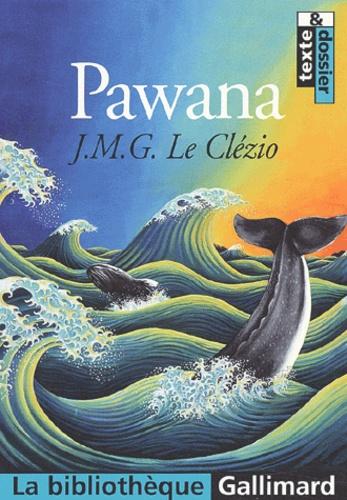 Jean-Marie-Gustave Le Clézio - Pawana.