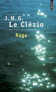 Téléchargement de livres sur iphone kindle Raga  - Approche du continent invisible 9782757856369 (French Edition) par Jean-Marie-Gustave Le Clézio