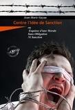 Jean-Marie Guyau - Contre l'idée de sanction - ou Esquisse d'une Morale Sans Obligation Ni Sanction.