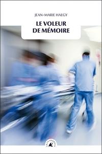 Jean-Marie Haegy - Le voleur de mémoire.