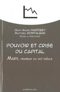 Pouvoir et crise du capital - Marx, penseur du XXIe siècle.pdf