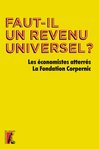 Jean-Marie Harribey et Christiane Marty - Faut-il un revenu universel ?.