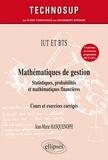 Jean-Marie Hasquenoph - Mathématiques de gestion, statistiques, probabilités, mathématiques financières - Cours et exercices corrigés niveau A.