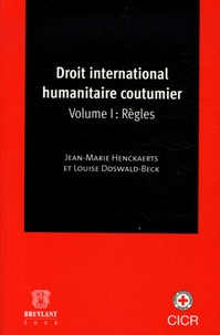 Deedr.fr Droit international humanitaire coutumier - Tome 1, Règles Image