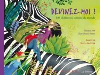 Jean-Marie Henry et Judith Gueyfier - Devinez-moi ! - 185 devinettes-poèmes du monde.