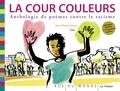 Jean-Marie Henry - La cour couleurs - Anthologie de poèmes contre le racisme.