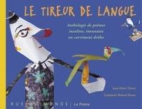 Jean-Marie Henry et Roland Roure - Le tireur de langue.