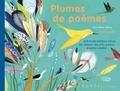 Jean-Marie Henry et Judith Gueyfier - Plumes de poèmes - Anthologie poétique autour des oiseaux, des p'tits zozios et autres volatiles.