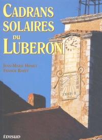 Jean-Marie Homet et Franck Rozet - Cadrans solaires du Lubéron.