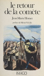 Jean-Marie Homet - Le Retour de la comète.
