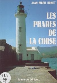 Jean-Marie Homet - Les phares de la Corse.
