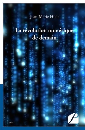 La révolution numérique de demain
