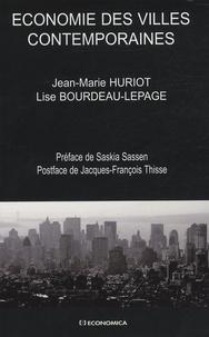 Jean-Marie Huriot et Lise Bourdeau-Lepage - Economie des villes contemporaines.