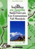 Jean-Marie Jeudy - 30 balades en famille autour de Saint-Gervais, Les Contamines, Val Montjoie.