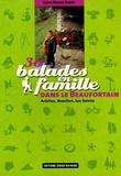 Jean-Marie Jeudy - 30 balades en famille dans le Beaufortain - Arèches, Beaufort, Les Saisies.