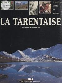 Jean-Marie Jeudy et  Collectif - La Tarentaise.