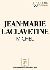 Jean-Marie Laclavetine - Le Chemin (N°11) - Michel.