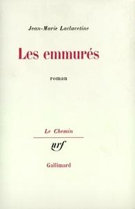 Jean-Marie Laclavetine - Les emmurés.