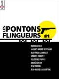 Jean-Marie Laclavetine et René Frégni - Les Pontons flingueurs #1.