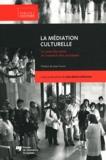 Jean-Marie Lafortune - La Médiation culturelle - Le sens des mots et l'essence des pratiques.