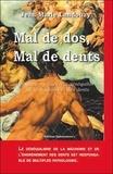 Jean-Marie Landouzy - Mal de dos Mal de dents - Les douleurs dues aux déséquilibres de la mâchoire et des dents.