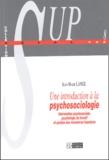 Jean-Marie Lange - Une introduction à la psychosociologie. - Intervention psychosociale, psychologie du travail et gestion des ressources humaines.