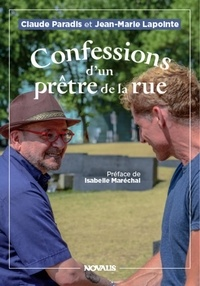 Jean-Marie Lapointe et Claude Paradis - Confessions d'un prêtre de la rue.