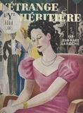 Jean-Marie Laroche - L'étrange héritière.