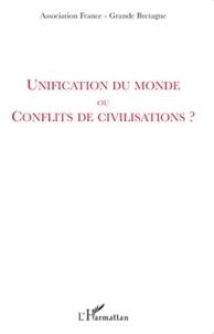 Jean-Marie Le Breton - Unification du monde ou conflits de civilisations ?.