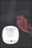 Jean-Marie Le Clézio - Le due vite di Laila.