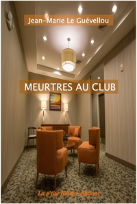 Jean-Marie Le Guevellou - Meurtres au club.