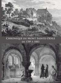 Jean-Marie Le Minor - Chronique du Mont Sainte-Sainte Odile de 1789 à 1883.