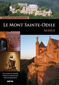Jean-Marie Le Minor et Alphonse Troestler - Le Mont Saint-Odile - Alsace.
