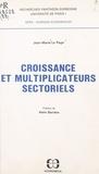 Jean-Marie Le Page - Croissance et multiplicateurs sectoriels.
