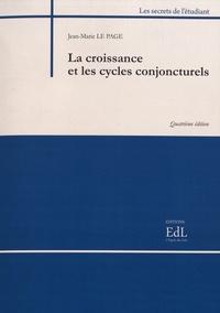 Jean-Marie Le Page - La croissance et les cycles conjoncturels.