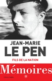 Jean-Marie Le Pen - Mémoires - Tome 1, Fils de la Nation.