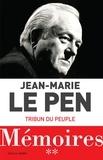 Jean-Marie Le Pen - Mémoires - Tome 2, Tribun d'un peuple.
