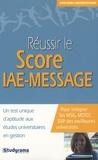 Jean-Marie Le Tallec et Charles Tafanelli - Réussir le score IAE-MESSAGE.