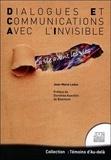 Jean-Marie Leduc - Dialogues et communications avec l'invisible - La vie avant les vies.
